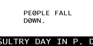 "screen capture from ""All Fall Down"" by Young-Hae Chang Heavy Industries. White background with black font text. text: People Fall down."