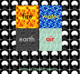 "Screen shot from ""Strange Possessions"" by Todd Sanders. Metal, gray balls as a background. Four photos in the middle of the screen shot: ""fire"", ""water"", ""earth"" and air. The fire square has, as its background, a picture of fire: yellow and orange. Water shows blue colors mixed with white to make the appearance of water the letters are yellow in this square, which is ""water"". Earth has a gray background and a white and almost gray color on the name. And, lastly, air. Air's background is turquoise with the word ""air"" in red."