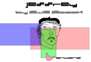 """Jeffrey"" by Lewis LaCook. A doodle of a man wearing a beret. Text: ""Jeffrey / by lewis lacook / onward"""