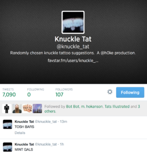 Knuckle Tat @knuckle_tat  Randomly chosen knuckle tattoo suggestions. A @h0ke production.  favstar.fm/users/knuckle_…