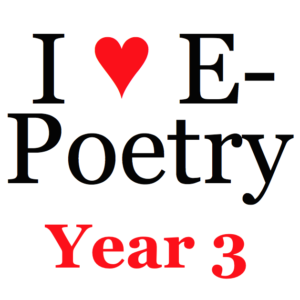 "Text: ""I ♥ E-Poetry Year 3"""