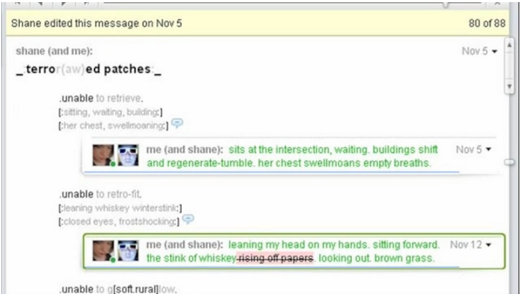 """Screen shot from """"_:terror(aw)ed patches:_"""" by Mez Breeze and Shane Hinton. White background and the text appears to be a chat. Text: shane (and me):/_terror(aw)ed patches_/.unable to retrieve./[sitting, waiting, building:]/her chest, swellmoaning:]/ me (and shane): sits at the intersection, waiting. Buildings shift/ and regenerate-tumble. Her chest swellmoans empty breaths./.unable to retro-fit/[cleaning whiskey winterstink:]/[closéd eyes, trostshocking:]/ me(and shane): leaning my head on my hands. Sitting forward. The stink of whiskey rising off papers looking out. Brown grass."""" The texts that start with """"me (and shane)"""" are written in a separate bar below the texts that with the square brackets, have two pictures: one of a girl and another with a guy wearing 3D glasses."""