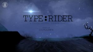 Type:Rider by Cosmografik
