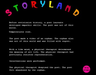 """Screen shot from """"Storyland"""" by Nanette Wylde. Black background with the title """"Storyland"""" above. Each letter is a different color: pink, green, purple, red, baby blue, yellow, aqua blue, black red and orange. The text below is in white and there is a pink circle in the right corner at the buttom that says """"new story"""". Text is hardly viewable in this image."""